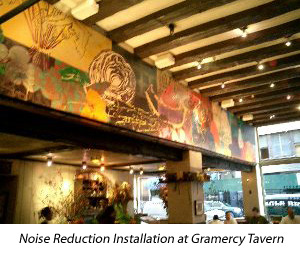 City Soundproofing installation at Gramery Tavern